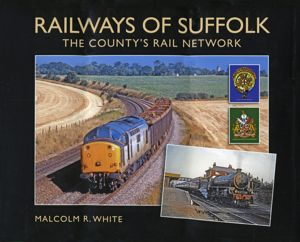 Railways Of Suffolk